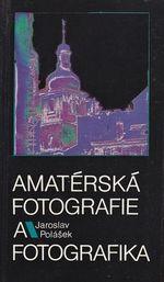 Amaterska fotografie a fotografika
