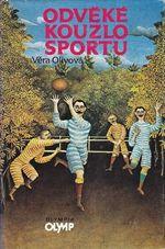 Odveke kouzlo sportu
