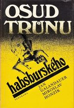 Osud trunu habsburskeho