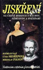 Jiskreni aneb Na cerne hodince s Machou  Nemcovou a hvezdami