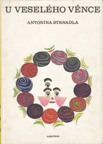 U veseleho vence Antonina Strnadla