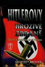Hitlerovy hrozive zbrane Od V1 k letajicimu stroji Vimana