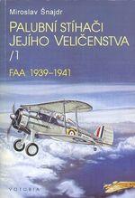 Palubni stihaci jejiho velicenstva 1  2  FAA 1939  1941  FAA 1942  1943