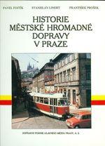 Historie mestske hromadne dopravy v Praze