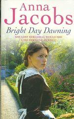 Bright Day Dawning