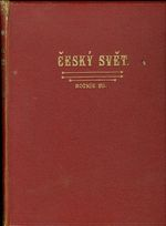 Cesky svet roc  VII    I  pololeti  zari 1910  brezen 1911obrazovy tydenik