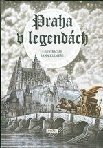 Praha v legendach