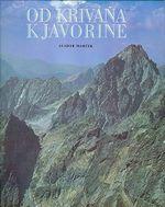 Od Krivana k Javorine