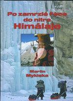 Po zamrzle rece do nitra Himalaje