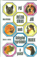 Psi hvezda Sirius aneb laskyplne vypravenky o psech  Mala psi Bible
