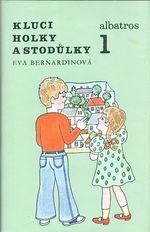 Kluci  holky a Stodulky 1   2