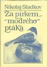 Za pirkem modreho ptaka