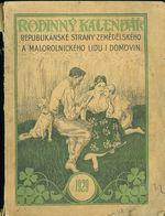 Rodinny kalendar Republikanske strany zemedelskeho a malorolnickeho lidu i domovin r  1929