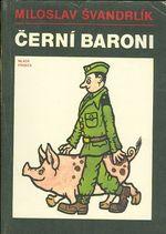 Cerni baroni aneb Valcili jsme za Cepicky