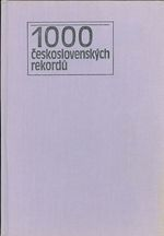 1000 ceskoslovenskych rekordu  rekordy  superlativy  kuriozity