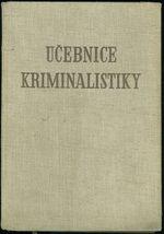 Ucebnice kriminalistiky I  1 2