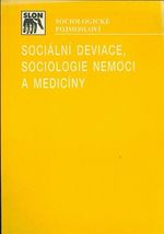 Socialni deviace  sociologie nemoci a mediciny  Sociologicke pojmoslovi