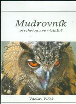 Mudrovnik psychologa ve vysluzbe
