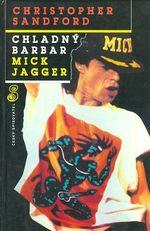 Chladny barbar Mick Jagger