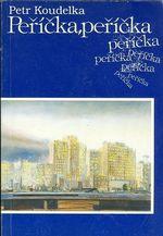 Pericka  pericka  groteska na motivy dvou desetileti