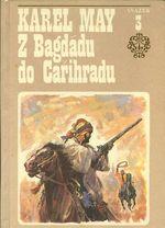 Z Bagdadu do Carihradu  III  svazek cyklu Ve stinu Padisaha