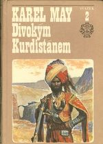 Divokym Kurdistanem  II  svazek cyklu Ve stinu Padisaha