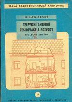 Televizbni antenni zesilovace a rozvody  Spolecne anteny