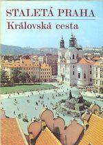 Kralovska cesta  Staleta Praha