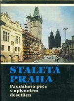 Pamatkova pece v uplynulem desetileti  Staleta Praha