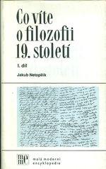 Co vite o filozofii 19  stoleti  I  dil