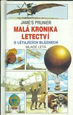 Mala kronika letectvi  O letajicich blaznech