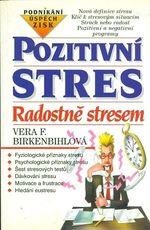 Pozitivni stres  Radostne stresem