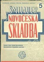 Novoceska skladba  Prvni cast nove mluvnice moderniho ceskeho jazyka