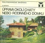 Uprava okoli chaty nebo rodinneho domku