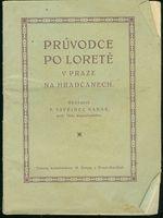 Pruvodce po Lorete v Praze na Hradcanech