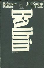 Bohuslav Balbin a jeho misto v ceske kulture