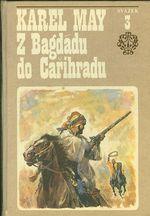 Z Bagdadu do Carihradu  Treti svazek ve stinu padisaha