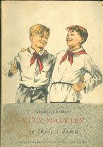 Vita Malejev ve skole i doma