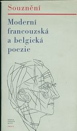 Souzneni  Moderni francouzska a belgicka poezie