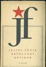 Julius Fucik revolucni novinar  vybor z clanku 1931  1943