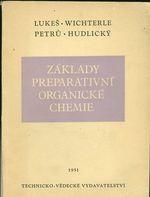 Zaklady preparativni organicke chemie