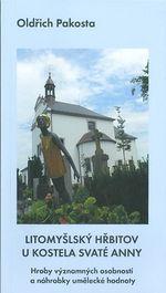 Litomyssky hrbitov u kostela Svate Anny  Hroby vyznamnych osobnosti a nahrobky umelecke hodnoty