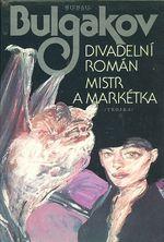 Divadelni roman  Mistr a Marketka