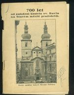 700 let od zalozeni kostela sv Havla na Starem meste prazskem