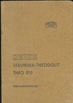 ZEISS Sekunden  Theodolit Theo 010