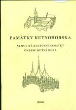 Pamatky Kutnohorska  nemovite kulturni pamatky okresu Kutna Hora