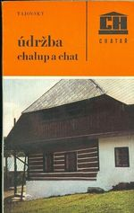Udrzba chalup a chat