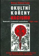 Okultni koreny nacismu  Rakousti a nemecti ariosofiste 1890  1935