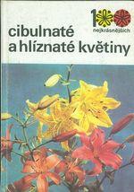 Cibulnate a hliznate kvetiny
