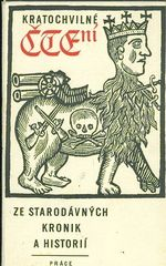 Kratochvilne cteni ze starych kronik a historii